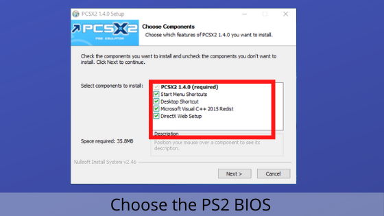 choose the PS2 BIOS