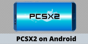 PCSX2 on Android